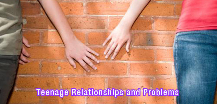 Teenage Relationships and Problems – Consequences of Teenage Dating!